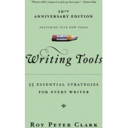 Writing Tools 50 Essential Strategies for Every Writer