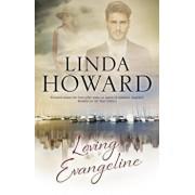 Loving Evangeline, Hardcover/Linda Howard