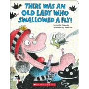 There Was an Old Lady Who Swallowed a Fly!, Hardcover/Lucille Colandro
