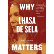 Why Lhasa de Sela Matters, Paperback/Fred Goodman