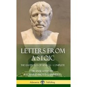 Letters from a Stoic: The 124 Epistles of Seneca - Complete (Hardcover)/Seneca