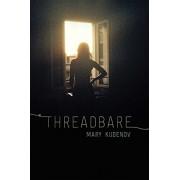 Threadbare: Class and Crime in Urban Alaska, Paperback