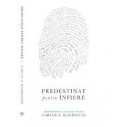 Predestinat pentru infiere/Carlos A. Rodriguez