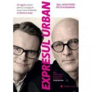 Expresul urban. 15 reguli urbane pentru a naviga in noua lume modelata de femei si orase