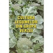 Cultura legumelor din grupa verzei/Victor Popescu, Roxana Zavoianu