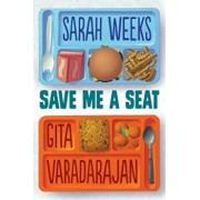 Save Me a Seat, Hardcover/Sarah Weeks