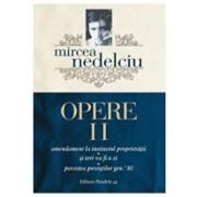 Opere. Vol. II/Mircea Nedelciu