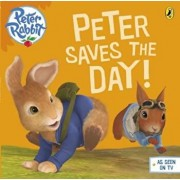 Peter Rabbit Animation: Peter Saves the Day!, Paperback/Beatrix Potter