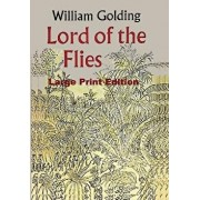 Lord of the Flies - Large Print Edition, Paperback/William Golding