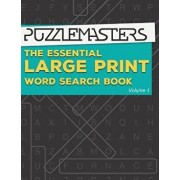 The Essential Large Print Word Search Book: 50 Fun Themed Word Search Puzzles for Adults and Kids, Paperback/Puzzle Masters