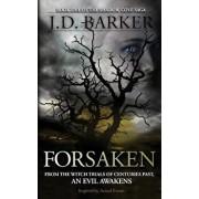 Forsaken: Book One of the Shadow Cove Saga, Paperback/J. D. Barker
