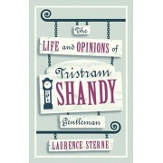 Life and Opinions of Tristram Shandy, Gentleman, Paperback/Laurence Sterne