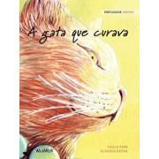 A Gata Que Curava: Portuguese Edition of the Healer Cat, Hardcover/Tuula Pere