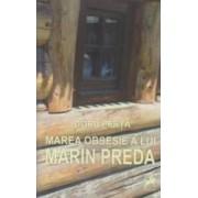 Marea obsesie a lui Marin Preda - Doru Perta
