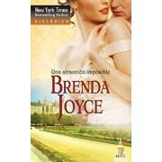 Una Atracción Imposible, Paperback/Brenda Joyce