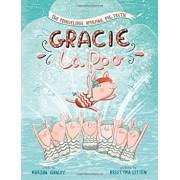 The Marvelous, Amazing, Pig-Tastic Gracie Laroo!, Paperback/Marsha Qualey