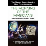 The Morning of the Magicians, Paperback/Louis Pauwels