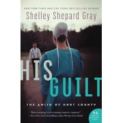 His Guilt: The Amish of Hart County, Paperback/Shelley Shepard Gray
