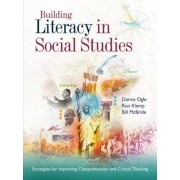 Building Literacy in Social Studies: Strategies for Improving Comprehension and Critical Thinking, Paperback
