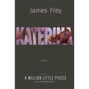 Katerina, Hardcover/James Frey