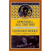 Downhill All the Way: An Autobiography of the Years 1919 to 1939, Paperback/Leonard Woolf