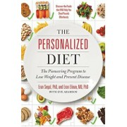 The Personalized Diet: The Pioneering Program to Lose Weight and Prevent Disease, Hardcover/Eran Segal