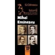 Mihai Eminescu Din Istoria Literaturii Romane De La Origini Pana In Prezent - G. Calinescu