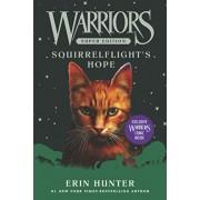 Warriors Super Edition: Squirrelflight's Hope, Paperback/Erin Hunter