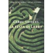 Ponte alle Grazie La festa di Larry Carol Shields