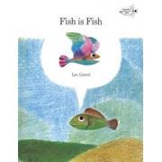 Fish Is Fish, Paperback/Leo Lionni