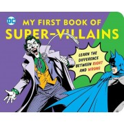 My First Book of Super Villains: Learn the Difference Between Right and Wrong, Hardcover