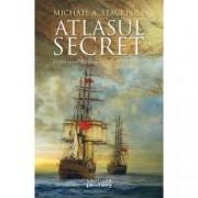 Atlasul secret. Trilogia Marile Descoperiri Vol.I