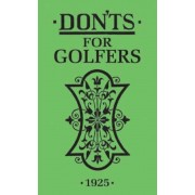 Don'ts for Golfers, Hardcover