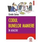 Codul bunelor maniere in afaceri - Ginette Salvas