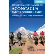 Wandelgids Aconcagua Aconcagua and the Southern Andes - A Trekker's Guidebook | Cicerone