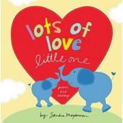 Lots of Love Little One, Hardcover/Sandra Magsamen