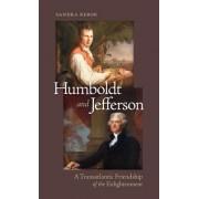 Humboldt and Jefferson: A Transatlantic Friendship of the Enlightenment