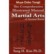 Muye Dobo Tongji: Complete Illustrated Manual of Martial Arts