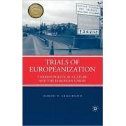 Trials of Europeanization. Turkish Political Culture and the European Union, Hardback/Ioannis N. Grigoriadis