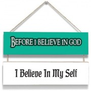 100yellow Before I Believe In God Print Door Hanging Board Plaque Sign For Wall Dcor (7 X 12 Inch)