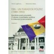 FSN - Un paradox politic 1989-1992 Vol.1 - Anne Juganaru Alexandru Radu