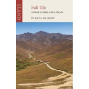 Full Tilt - Ireland to India with a Bicycle (Murphy Dervla)(Paperback) (9781906011413)