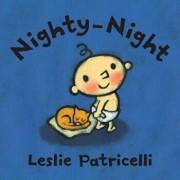 Nighty-Night, Hardcover/Leslie Patricelli