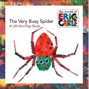 The Very Busy Spider: A Lift-The-Flap Book, Paperback