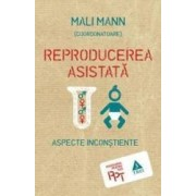 Reproducerea asistata aspecte inconstiente - Mali Mann