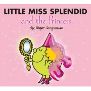 Little Miss Splendid and the Princess, Paperback