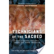 Technicians of the Sacred, Third Edition - A Range of Poetries from Africa, America, Asia, Europe, and Oceania (Rothenberg Jerome)(Paperback) (9780520290723)