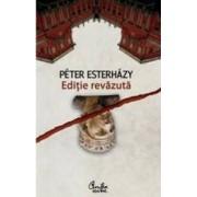 Editie revazuta - Peter Esterhazy