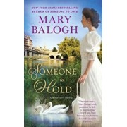 Someone to Hold, Paperback/Mary Balogh