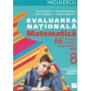Evaluare nationala. Matematica - Clasa a 8-a - 66 de teste - Rozica Stefan Dana-Marga Radu Viorica Baibarac Valeria Budu